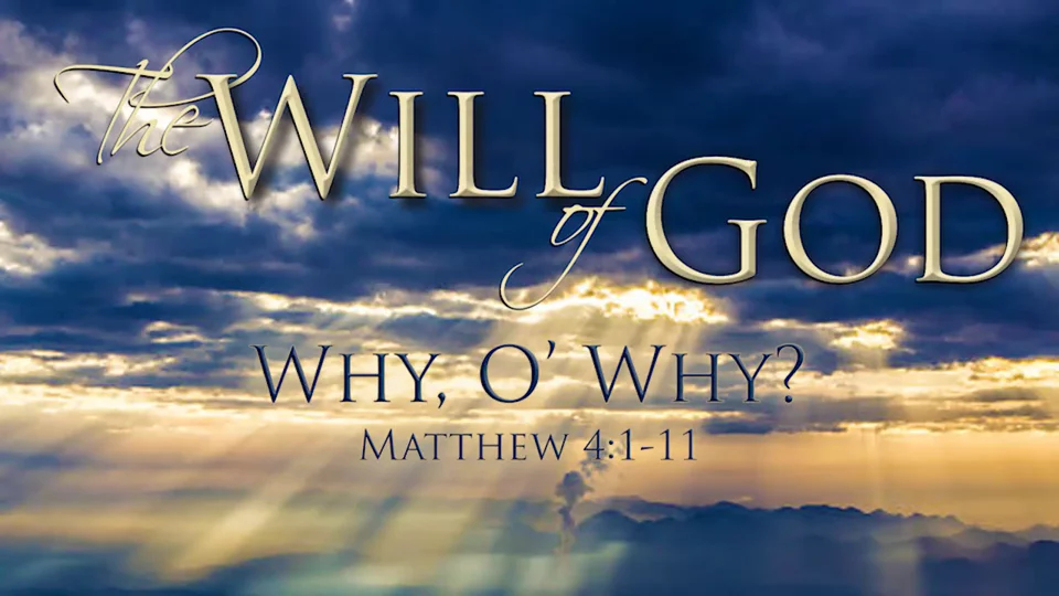 The Will of God Sermon Series