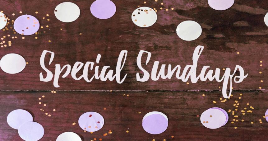Special Sundays