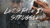 Let's Face It – Struggle