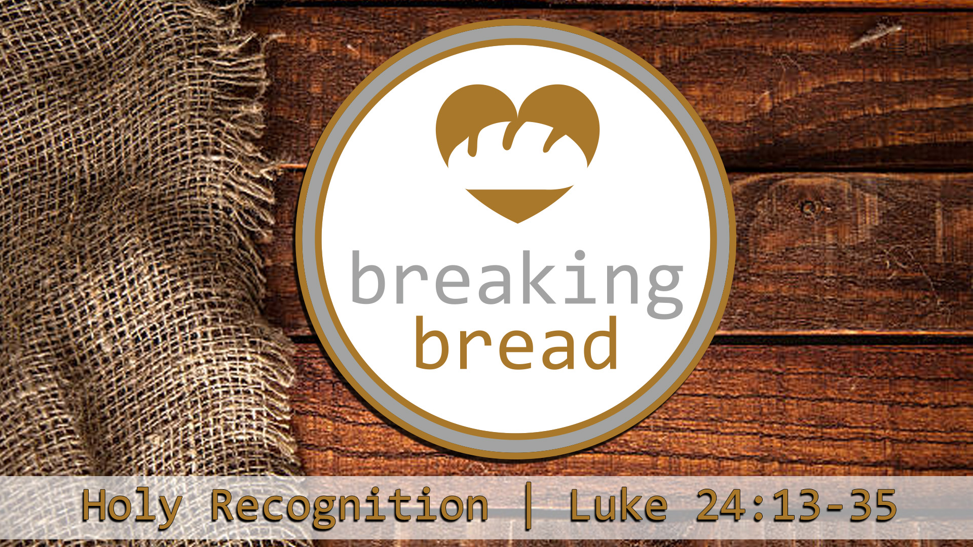 Holy_Recognition_breaking_bread_Sanctuary