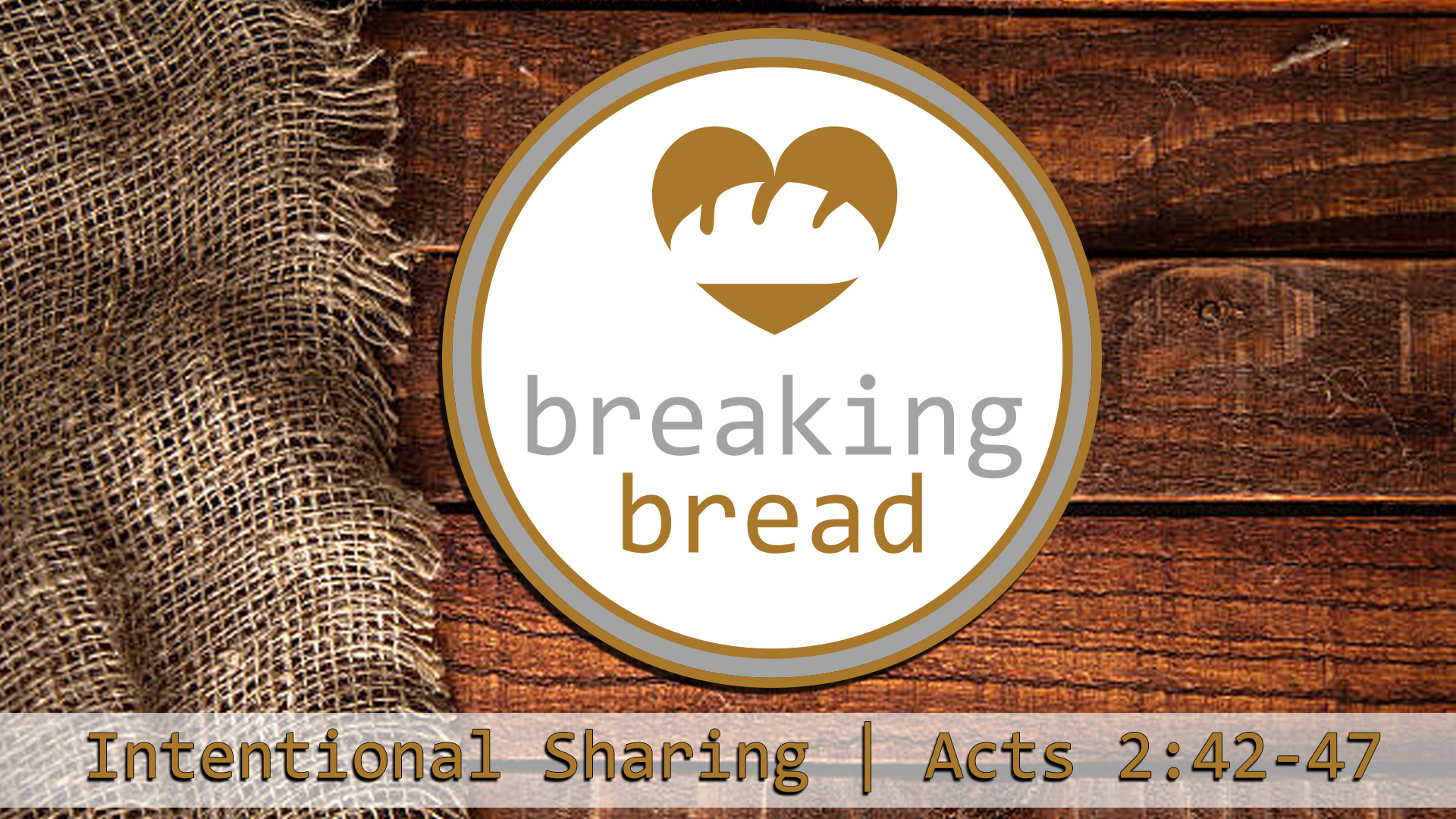 intentional_breaking_bread_Sanctuary